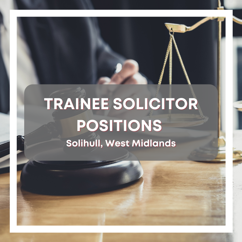 Trainee Solicitor Positions
